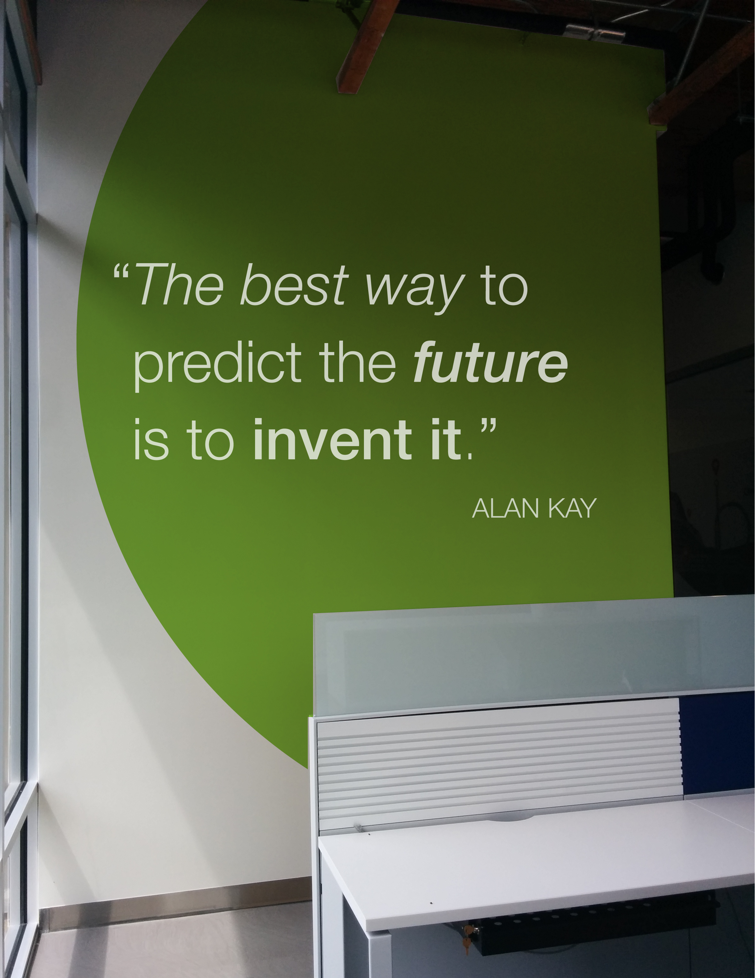 Office Mural, Alan Kay Quote, 2015